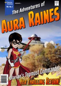 Captain Aura Raines Returns
